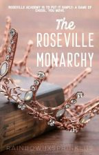 The Roseville Monarchy by grrrzombie