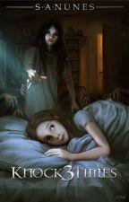 Knock Three Times by SANunes82