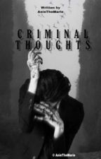 Criminal thoughts (18+) od AnieTheMarie
