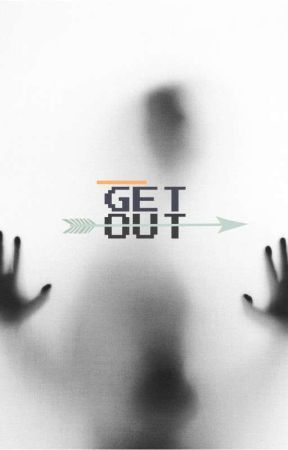 Get out. by Christineastank