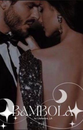 ✔️ BAMBOLA by LilaAurora_LA