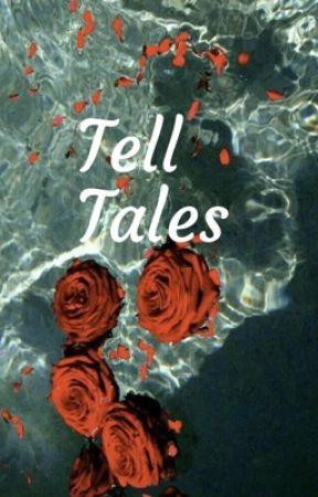 Tell Tales by BeautifullyHood