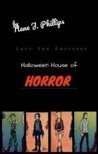 Halloween House of Horror by NeneJPhilly