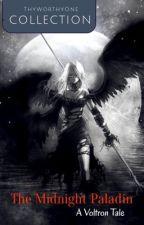 Voltron x OC ( The Midnight Paladin ) by ThyWorthyOne