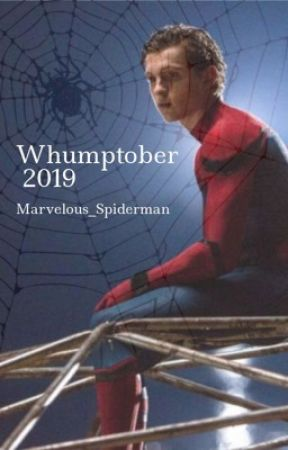 Whumptober 2019   Irondad and Spiderson by Marvelous_Spiderman