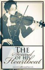The Sound of His Heartbeat (Austria x Reader) by _LittleMissPerri_