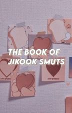 the book of jikook smuts by glcwingmyg