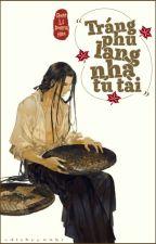 [Hoàn] [Edit] Tráng phu lang nhà tú tài - Nhật Lệ Phong Hòa by Dao_Ho_Team