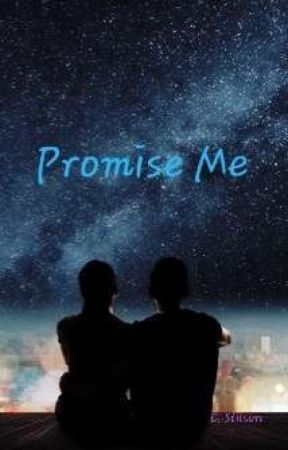 Promise Me by CStilson