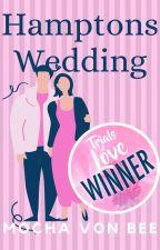 Hamptons Wedding ✔️ New Adult Romance Short Story + Audio by MochaVonBee