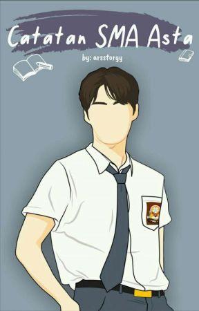 Catatan SMA Asta by arsstoryy_
