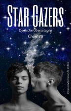 Star Gazers (BxB)   Deutsche Übersetzung von Chan17ti