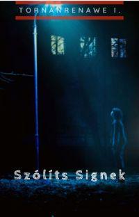 Szólíts Signek cover