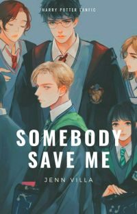 Somebody Save Me  [HP fic] cover