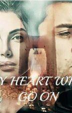 MY HEART WILL GO ON by marley_boy_2014