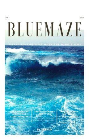 Bluemaze ⚘ kv by txekuk