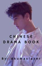 Chinese Dramas and Movies by tokitosakura