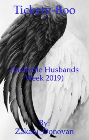 Tickety-Boo (Ineffable Husbands Week 2019) by Zakani_Donovan