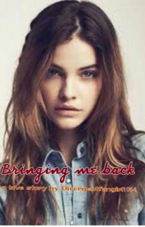 Bringing me back by divergentfangirl1046