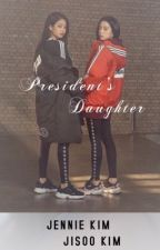 President's Daughter by unknownconverter