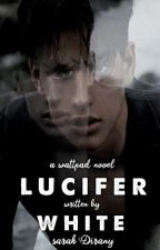 Lucifer White by SarahDirany