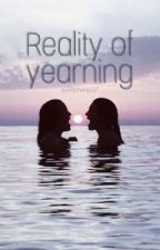 Reality of Yearning (GxG) by worldchange97