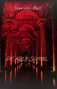 DEADLY SCHOOL cover