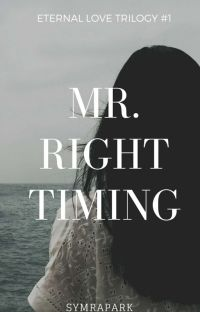 Mr. Right Timing (Eternal Love Trilogy#1) cover