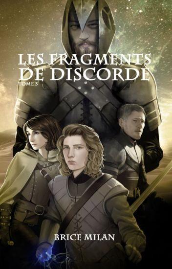 T3 - LES FRAGMENTS DE DISCORDE (extraits)