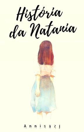 História da Natania by annisazj