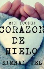 Corazón De Hielo~   Min Yoongi by KimHan-uel