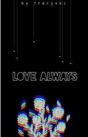 Love Always (BoyxBoy) by tracyxoc