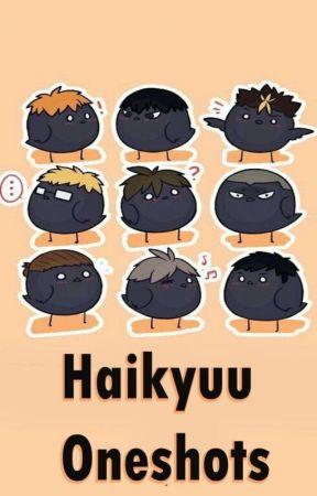 Haikyuu Oneshots by penguineyesduo