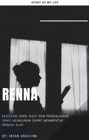 Renna [Completed] by IntanEnglina