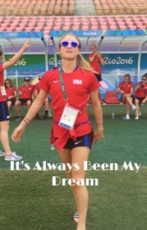 It's Always Been My Dream by toooooooast