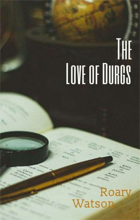 The Love of Durgs by Its_Your_Boi_Roar