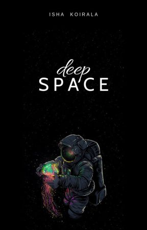 Deep Space by Firewithfire11