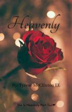 Heavenly Part 2 by TyreseMcClinton