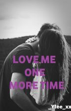 LOVE ME ONE MORE TIME di _yle_99