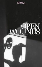 Open Wounds (Tobias Eaton) by B0SSYx