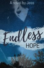 Endless Hope by Jessauthor17