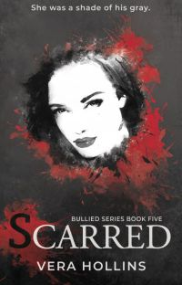 Scarred (Bullied Series #5) (SAMPLE) cover