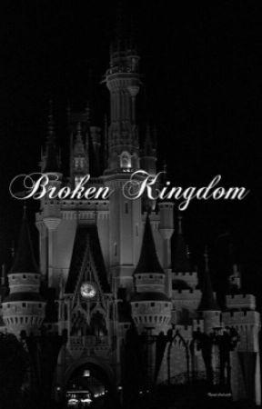 Broken kingdom  by Weirdkawaiistorys