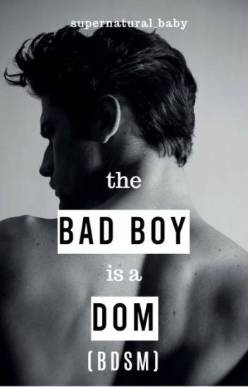 The Bad Boy is a Dom ✔ #1