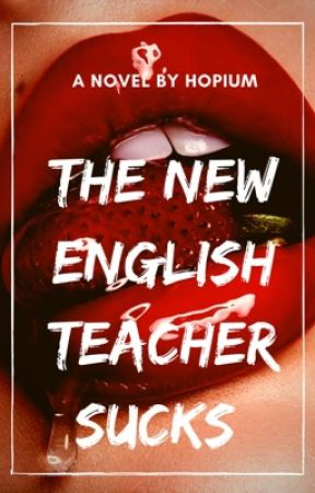 The New English Teacher Sucks (GxG) by hopium