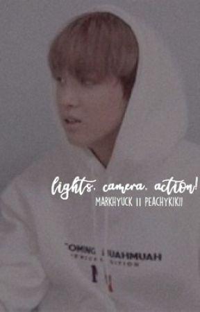 lights, camera, action!    markhyuck  by meluyu_