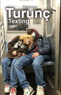 Turunç | Texting cover