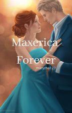 Maxerica Forever by maryzhu123