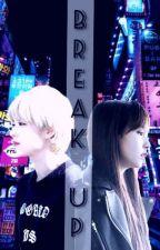 Break up by Xyra_CallMe