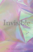 Invisible by AdventuresOfKim_